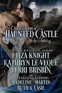 Author Event: Once Upon a Haunted Castle- An Anthology- A Week Long Event (Excerpts & Giveaway)