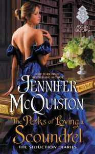 Spotlight: The Perks of Loving a Scoundrel by Jennifer McQuiston (Interview, Excerpt, Review & Giveaway)