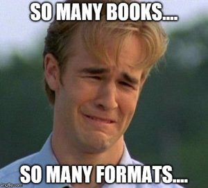 Saturday Discussion: What's Your Favorite Format?