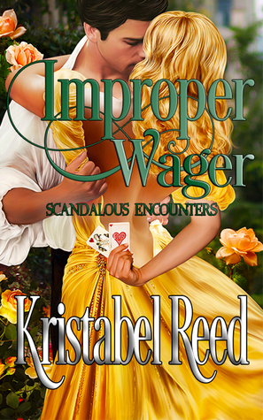 ARC Review:  Improper Wager by Krystabel Reed