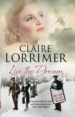 ARC Review: Live the Dream by Claire Lorrimer
