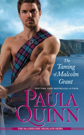 ARC Review: The Taming of Malcolm Grant by Paula Quinn