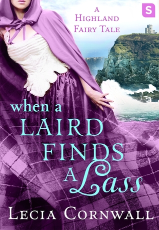 ARC Review: When a Laird Finds a Lass by Lecia Cornwall