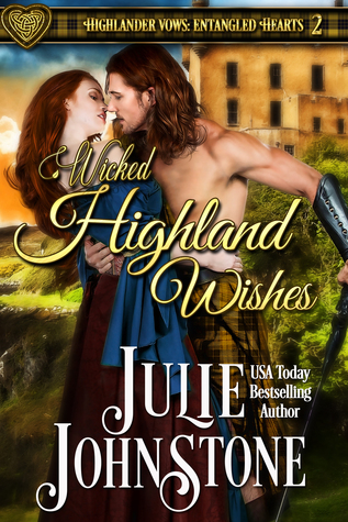 Spotlight: Wicked Highland Wishes by Julie Johnstone (Excerpt & Giveaway)