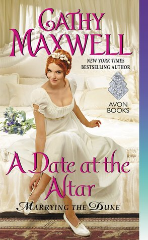 Blog Tour: A Date at the Altar by Cathy Maxwell (Excerpt, Review & Giveaway)