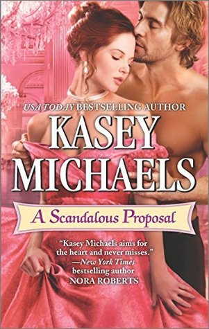 ARC Review: A Scandalous Proposal by Kasey Michaels