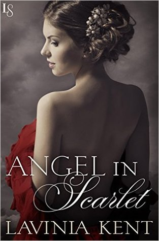 ARC Review: Angel In Scarlet by Lavinia Kent