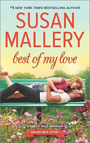 ARC Review: Best Of My Love by Susan Mallery