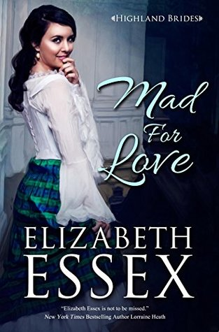 ARC Review: Mad For Love by Elizabeth Essex