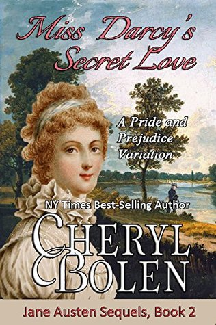 ARC Review: Miss Darcy's Secret Love by Cheryl Bolen