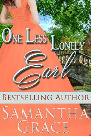 Spotlight: One Less Lonely Earl by Samantha Grace (Excerpt & Giveaway)