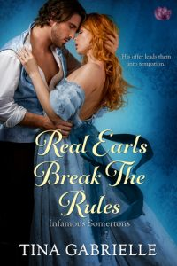 Blog Tour: Real Earls Break the Rules by Tina Gabrielle (Excerpt, Review & Giveaway)