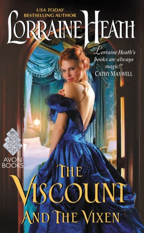 ARC Review: The Viscount and the Vixen by Lorraine Heath