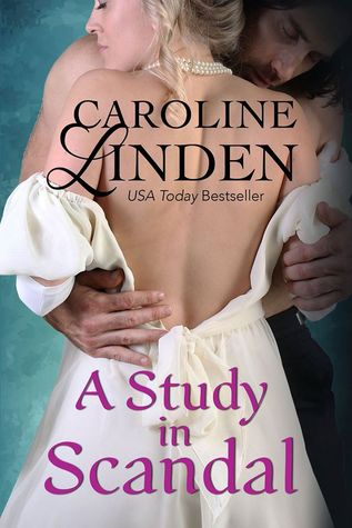 ARC Review: A Study in Scandal by Caroline Linden