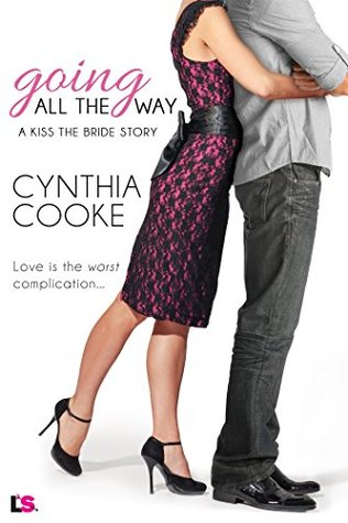 ARC Review: Going All the Way by Cynthia Cooke