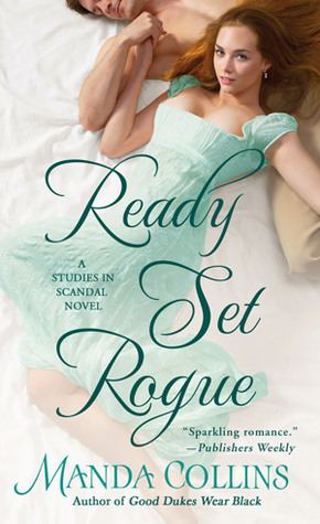 ARC Review: Ready Set Rogue by Manda Collins