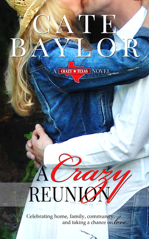 Blog Tour: A Crazy Reunion by Cate Baylor (Excerpt & Giveaway)