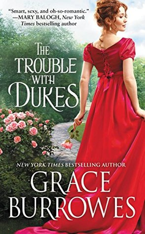 ARC Review: The Trouble With Dukes by Grace Burrowes