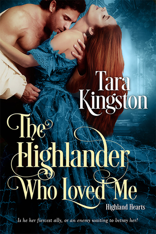 Spotlight: The Highlander Who Loved Me by Tara Kingston (Excerpt & Giveaway)