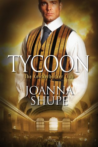 ARC Review: Tycoon by Joanna Shupe