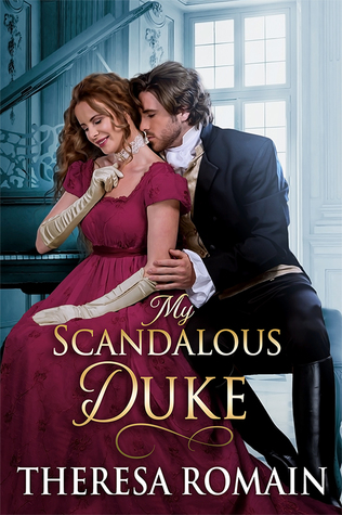 ARC Review: My Scandalous Duke by Theresa Romain