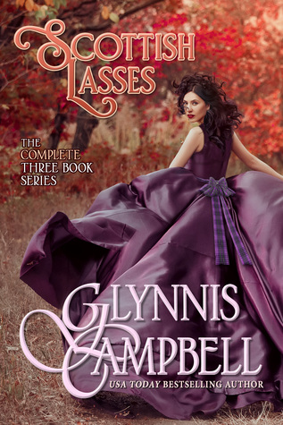 Spotlight: Scottish Lasses: The Boxed Set by Glynnis Campbell (Excerpts & Giveaway)