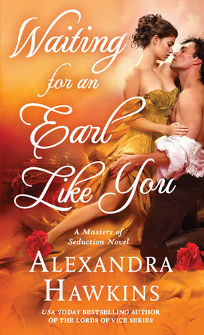 ARC Review: Waiting For an Earl Like You by Alexandra Hawkins