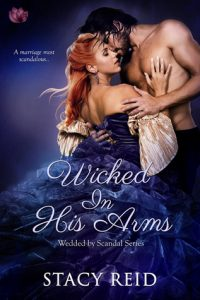 Author Visit: Wicked in His Arms by Stacy Reid (Excerpt & Giveaway)
