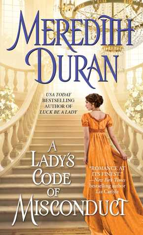 A Lady's Code of Misconduct (Rules for the Reckless, #5) by Meredith Duran