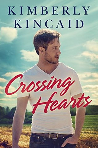 ARC Review: Crossing Hearts by Kimberly Kincaid