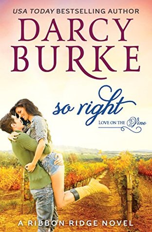 Blog Tour: So Right by Darcy Burke (Excerpt, Review & Giveaway)