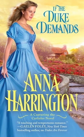 Blog Tour: If the Duke Demands by Anna Harrington (Excerpt & Giveaway)