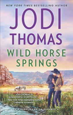 Wild Horse Springs (Ransom Canyon, #5) by Jodi Thomas