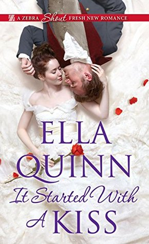 ARC Review: It Started With a Kiss by Ella Quinn
