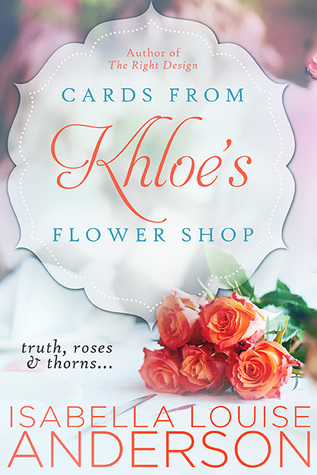 Blog Tour: Cards From Khloe's Flower Shop by Isabella Louise Anderson (Excerpt & Giveaway)