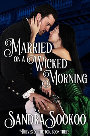 Author Visit: Married on a Wicked Morning by Sandra Sookoo (Excerpt & Giveaway)