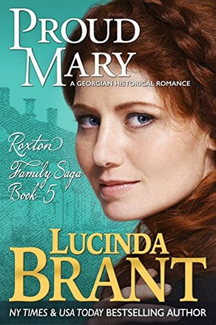 ARC Review: Proud Mary: A Georgian Historical Romance By Lucinda Brant