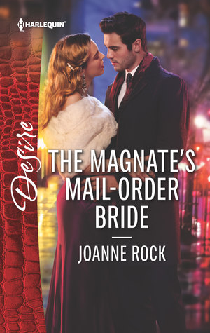 Author Visit: The Magnate's Mail-Order Bride by Joanne Rock (Excerpt, Review & Giveaway)