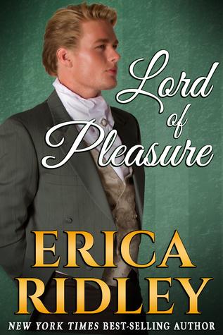 Lord of Pleasure (Rogues to Riches, #2) by Erica Ridley