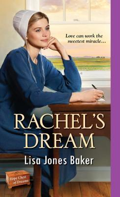 Blog Tour: Rachel's Dream by Lisa Jones (Excerpt & Giveaway)
