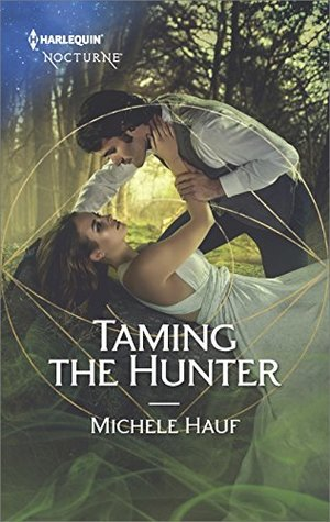 ARC Review: Taming the Hunter by Michele Hauf