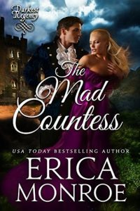 Spotlight: The Mad Countess by Erica Monroe (Excerpt & Giveaway)
