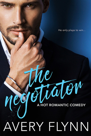 ARC Review: The Negotiator by Avery Flynn
