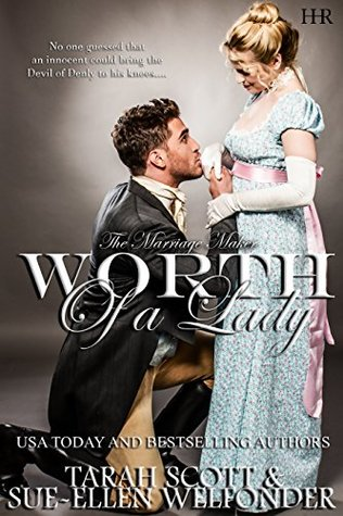 Author Visit: Worth of a Lady by Tarah Scott & Sue-Ellen Welfonder (Guest Post, Excerpt & Giveaway)