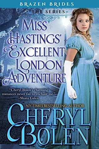 Spotlight: Miss Hastings' Excellent London Adventure by Cheryl Bolen (Excerpt, Review & Giveaway)