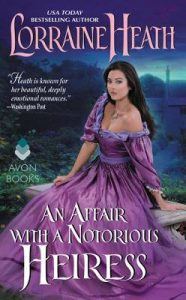 ARC Review: An Affair With A Notorious Heiress by Lorraine Heath