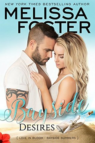 Blog Tour: Bayside Desires by Melissa Foster (Excerpt & Giveaway)