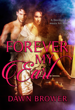 Author Visit: Forever My Earl by Dawn Brower (Excerpt & Giveaway)