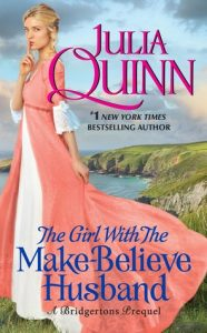 Blog Tour: The Girl With The Make-Believe Husband by Julia Quinn (Excerpt, Review & Giveaway)
