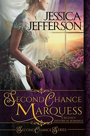 Blog Tour: Second Chance Marquess by Jessica Jefferson (Excerpt & Giveaway)